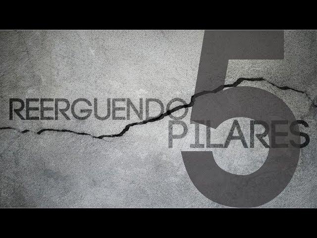 REERGUENDO PILARES - 5 de 6 - Expectativa Equilibrada