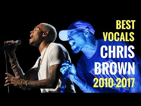 Chris Brown BEST LIVE VOCALS 2010 - 2017