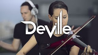 DeVille | Electric Violin & DJ Collab | Chill House