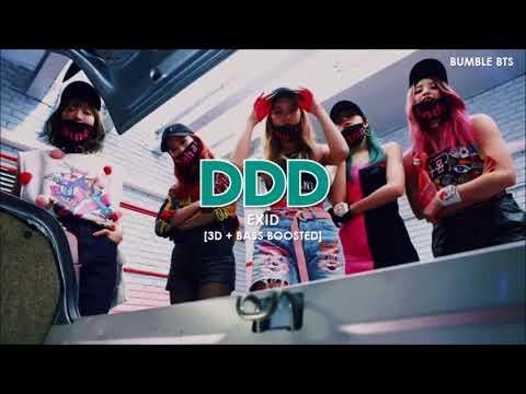 [3D+BASS BOOSTED] EXID (이엑스아이디) - DDD (덜덜덜)   Bumble.bts