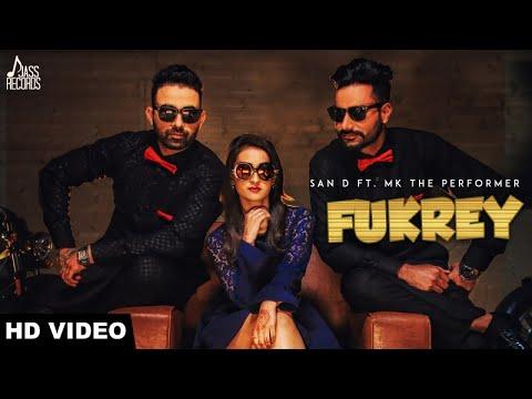 Fukrey  (Full HD)   San D Ft. MK THE...