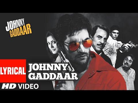 Johnny Gaddaar Title Track (Lyrical) | Neil Nitin Mukesh, Rimi Sen | Shankar Ehsaan Loy