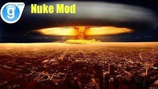 Gmod Sandbox: Nuke mod - Hide and go Boom