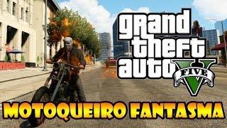 GTA V: COMO JOGAR COM O MOTOQUEIRO FANTASMA, GHOST RIDER, SEM MODS!