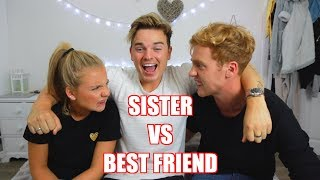 LITTLE SISTER VS BEST FRIEND | ft. Anna Maynard & Josh Pieters