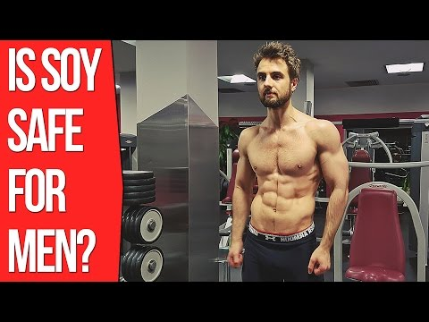 Is Soy Protein Safe For Men - Does Soy Reduce Testosterone? (The Truth)