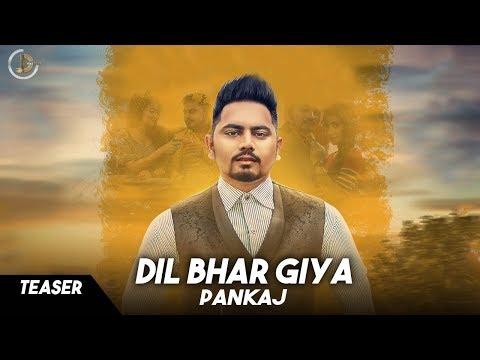 DIL BHAR GIYA (Teaser) Pankaj | Latest Punjabi Songs 2017 | JUKE DOCK