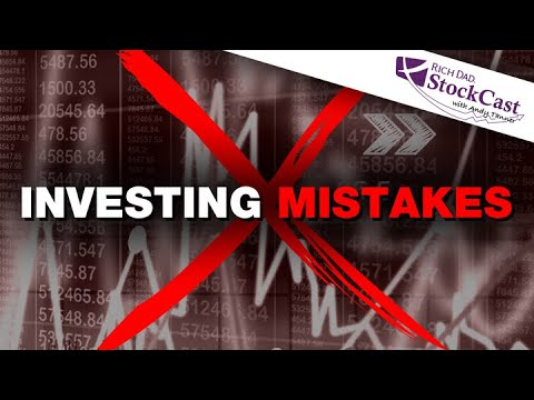 BEWARE of: The 5 Investing Mistakes - [Rich Dad StockCast]