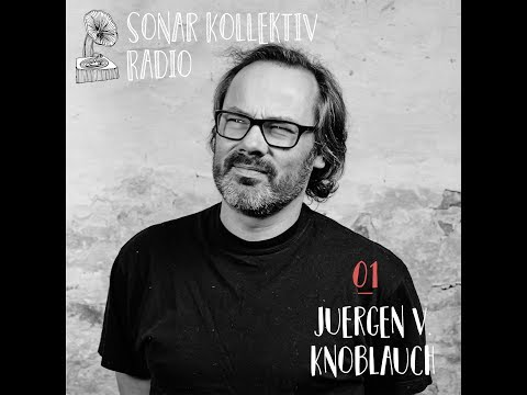 Sonar Kollektiv Radio 01 – Juergen von Knoblauch (Jazzanova) & Hollis P Monroe (The Black 80s)