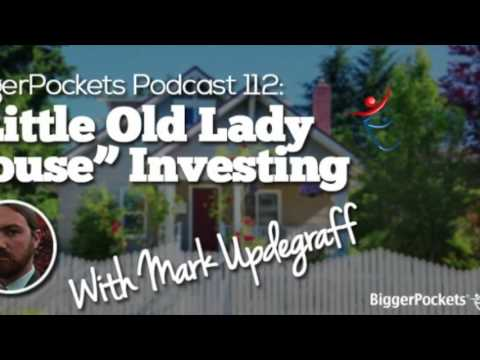 """""""Little Old Lady House"""" Investing with Mark Updegraff 