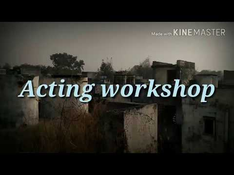 ACTING ||WORKSHOP || SHAHJHANPUR || Actor || Maz Har khan
