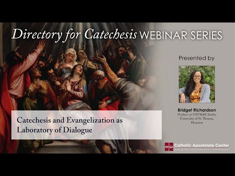 Directory for Catechesis: Catechesis and Evangelization as a Laboratory of Dialogue