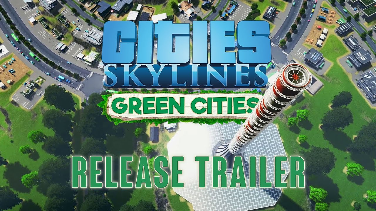 Going virtually green with Cities: Skylines - Geographical