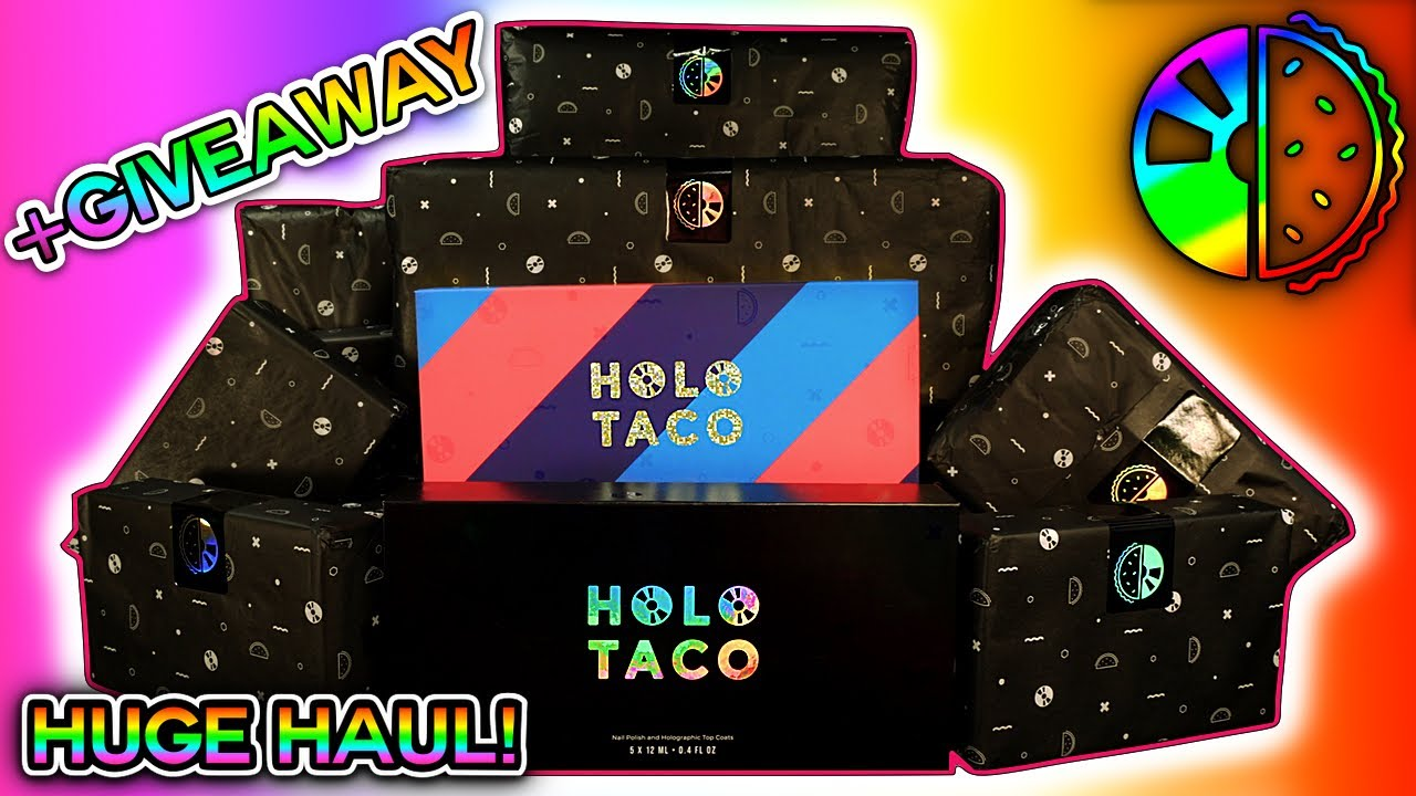 HUGE HOLO TACO HAUL & Giveaway!