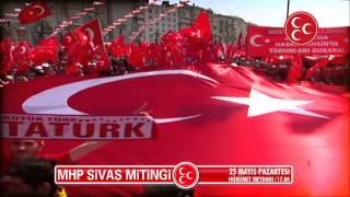 MHP Genel Başkanı Dr. Devlet Bahçeli Sivas'a Geliyor