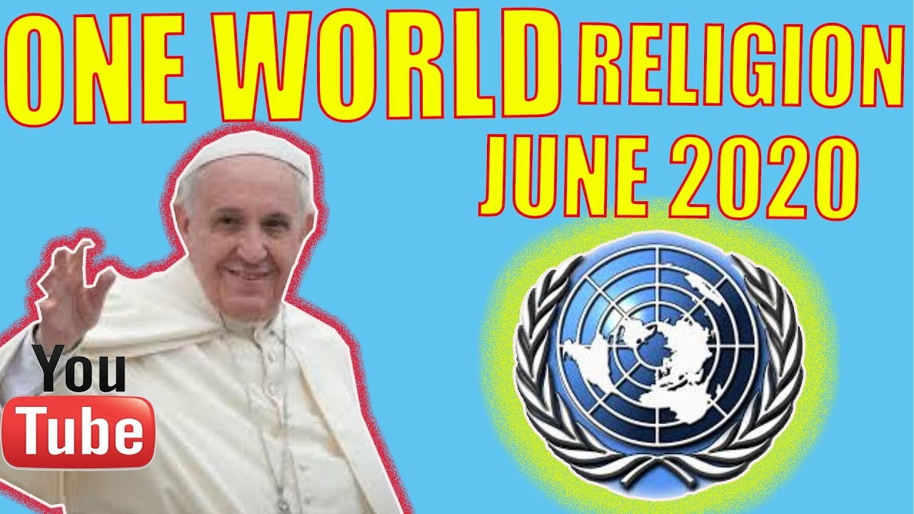 WE ARE JUST MONTHS AWAY FROM THE ONE WORLD RELIGION TO BE ACTIVATED