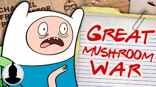 When Did Adventure Times Great Mushroom War Happen? - Cartoon Conspiracy (Ep. 113)