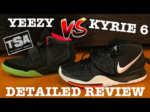 Nike Kyrie 6 Sneaker Detailed Review Comparison VS Kanye Nike Air Yeezy 2 Shoes