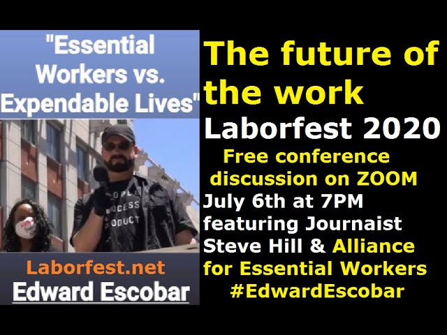 Essential Workers Vs  Expendable Lives.  Laborfest2020