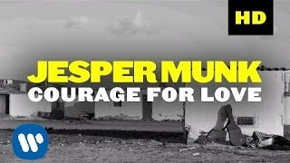 Jesper Munk - Courage For Love (Official Video)