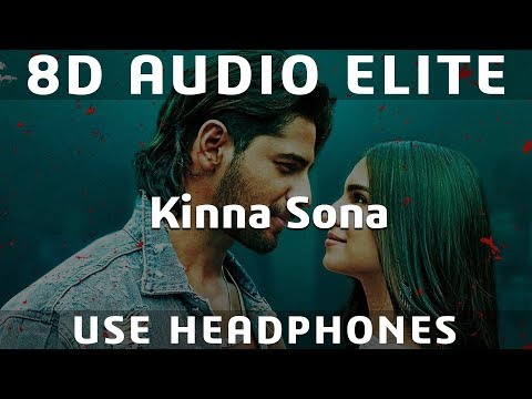 8D AUDIO   Kinna Sona - Marjaavaan   Meet Bros, Kumaar, Jubin N, Dhvani Bhanushali