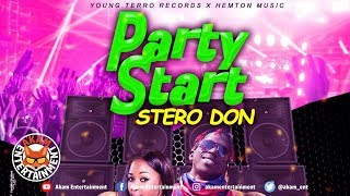 Stero Don - Party Start [Living In Dream Riddim] March 2019