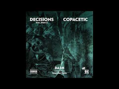 "Da$H - ""Decisions"" Feat. Man-Z (prod. RoseGold Wallie)"