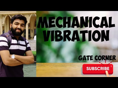 Mechanical Engineering :-Theory of machines (vibration)