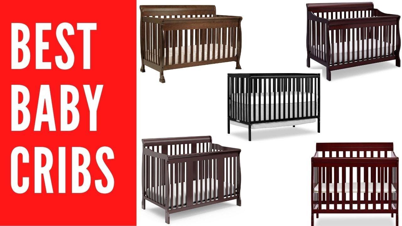 Best Convertible Baby Cribs 2019 Top Beds