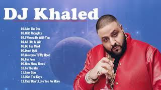 The Best of DJ Khaled - DJ Khaled Greatest Hits Full Album