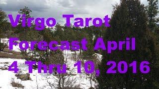 virgo tarot forecast april 4 thru 10 2016