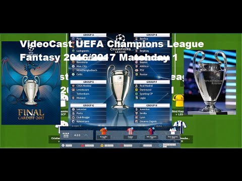 VideoCast UEFA Champions League Fantasy 2016/2017 Matchday 1