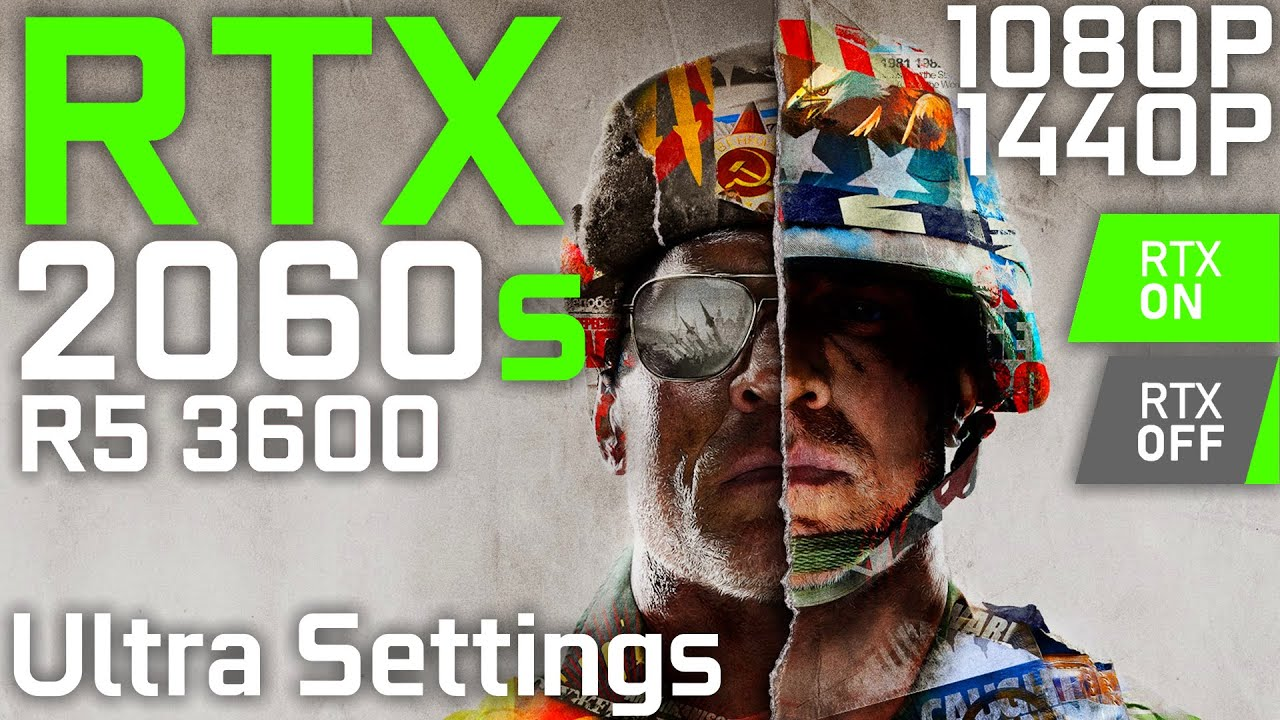 Call of Duty: Black Ops Cold War | RTX 2060 Super + Ryzen 5 3600 | Ultra (RTX ON/OFF) | 1080p 1440p