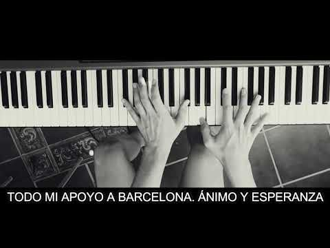River Flows in You Piano - Apoyo a Barcelona (Daniel Diaz)