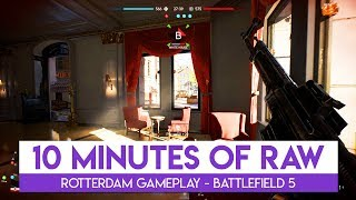 10 Minutes of RAW Rotterdam Gameplay in Battlefield 5