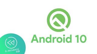 Nuevo Android Q es presentado en Google I/O 2019 | El Recuento Go