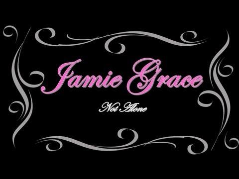 Jamie Grace Not Alone w/Lyrics