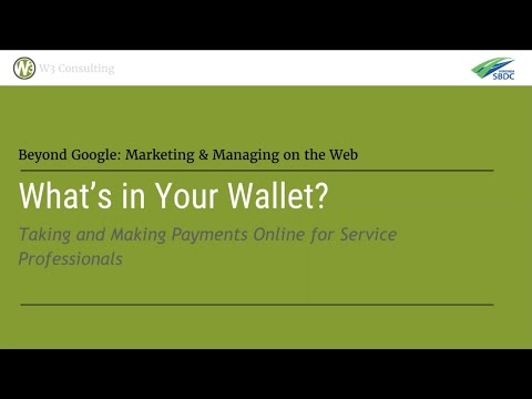 What's in Your Wallet? Taking and Making Payments Online for Service Professionals