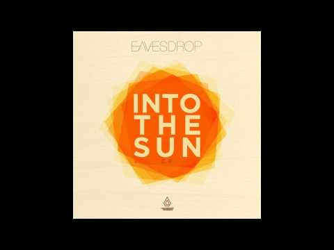 Клип Eavesdrop - Into The Sun