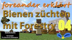 Mod Tutorial: Mit Forestry Bienen züchten E04 - Alveary / Bienenstock - Modded Minecraft
