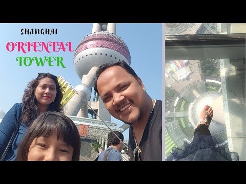SHANGHAI ORIENTAL TOWER 2018 || History Museum Tour || China blog