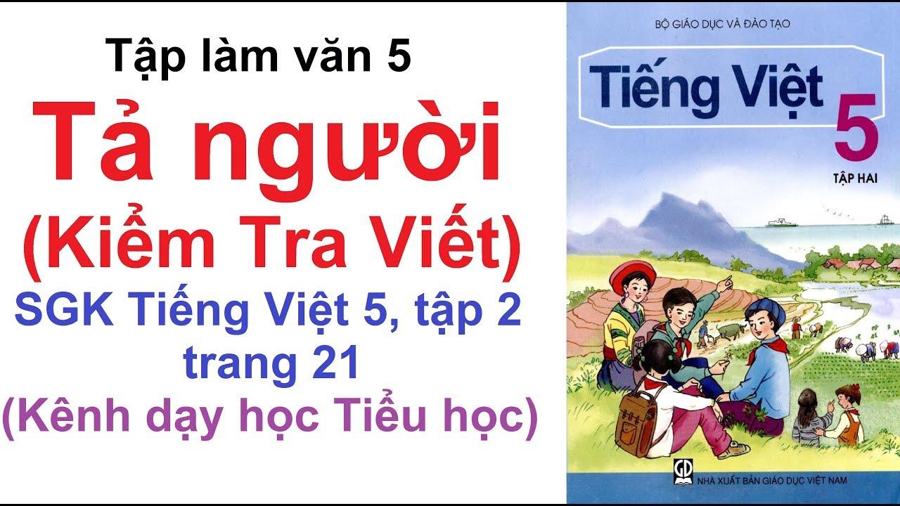 Tập làm văn lớp 5 tuần 20 - Tả người (Kiểm Tra Viết) - SGK Tiếng Việt lớp 5 trang 21