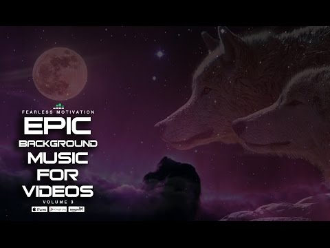 2 Hours Of The Best Epic Background Music For Videos