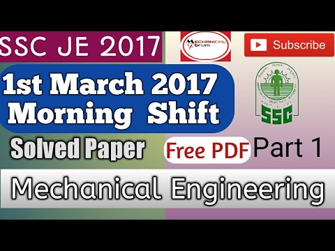 SSC JE 2018 Mechanical Engineering Paper 1st March 2017, Morning shift Solved paper Part 1