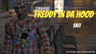 Freddy Kruger - Bloody Freddy Song ( GTA: Freddy Kruger Skit) ItsReal85