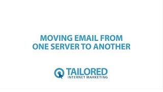 How to Move Email From One Server to Another