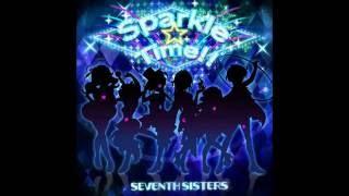 セブンスシスターズ Sparkle☆Time!!  full