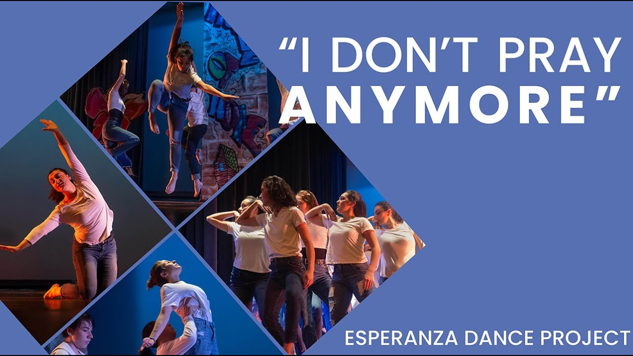"""Esperanza Dance Project performs """"I Don't Pray Anymore"""""""