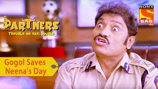 Your Favorite Character | Gogol Saves Neena's Day | Partners Double Ho Gayi Trouble