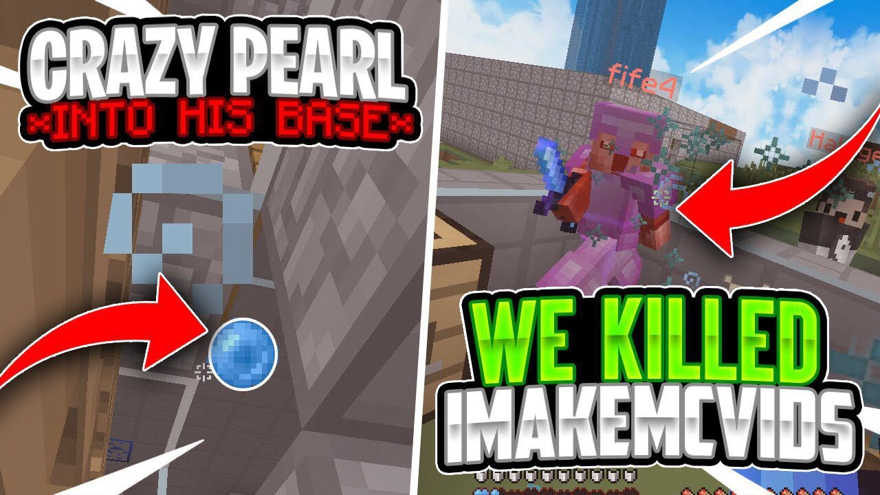 KILLING IMAKEMCVIDS + CRAZY PEARL INTO HIS BASE | Minecraft HCF